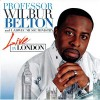 Product Image: Professor Wilbur Belton & The LADWEC Music Ministry - Live In London