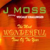 J Moss - The Most Wonderful Time Of The Year
