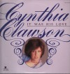 Product Image: Cynthia Clawson - It Was His Love