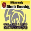 Product Image: DJ Anomaly - Silenth Thoughts