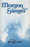 Product Image: Morgon Sanger - Morgon Sanger Del 1