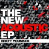 Product Image: Brett Younker - The New Acoustic EP