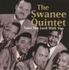 Product Image: The Swanee Quintet - Take The Lord With You