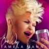 Product Image: Tamela Mann - One Way