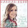 Product Image: Hannah Kerr - Have Yourself A Merry Little Christmas