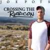 Product Image: Joe Pots - Crossing The Rubicon