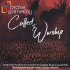 Product Image: Praise Gathering - Called To Worship