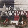Product Image: Canton Junction - A Canton Christmas