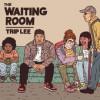 Trip Lee - The Waiting Room