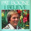 Product Image: Pat Boone - I Believe