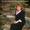 Product Image: Glorya Wilson - I'm Healed, Set Free & Delivered