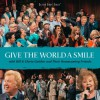Product Image: Bill & Gloria Gaither - Give The World A Smile