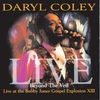 Daryl Coley - Beyond The Veil: Live At The Bobby Jones Gospel Explosion