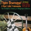 Product Image: Them Bowmans & A Band Called Treemendus - The Southern, Country & Bluegrass Collection