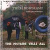 Product Image: Them Bowmans & A Band Called Treemendus - The Picture Tells All