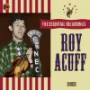 Product Image: Roy Acuff - The Essential Recordings