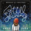 Product Image: Andy Park - Still Shining