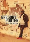 Product Image: Gregory Porter - Live In Berlin