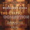 Product Image: Margaret Rizza, Sarum Voices - The Celtic Collection