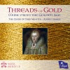Product Image: The Choir Of York Minster, Robert Sharpe - Threads Of Gold: Music From The Golden Age