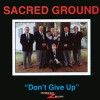 Product Image: Sacred Ground - Don't Give Up