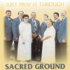 Product Image: Sacred Ground - Just Pray It Through