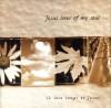 Various - Jesus Lover Of My Soul: 12 Love Songs To Jesus