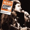 Product Image: Johnny Cash - Setlist: The Very Best Of Johnny Cash Live