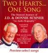Product Image: J D & Donnie Sumner - Two Hearts...One Song: The Musical Journey Of J D & Donnie Sumner - An Audio Biography