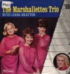 Product Image: The Marshmallettes Trio - The Marshmallettes Trio With Linda Bratton
