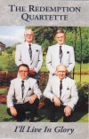 Product Image: The Redemption Quartette - I'll Live In Glory
