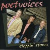Product Image: Poet Voices - Steppin' Stones