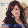 Product Image: Faith Morley - Morning Star