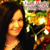 Product Image: Faith Morley - O Holy Night