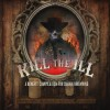 Product Image: Various - Kill The Ill: A Benefit Compilation For Shawn Browning