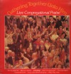 Product Image: Crusade For World Revival Choir - Gathering Together Unto Him: Live Congregational Praise