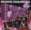 Product Image: Dennis Swanberg - Everlasting Laughter