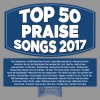 Product Image: Maranatha Music - Top 50 Praise Songs 2017
