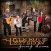 Product Image: The Little Roy And Lizzy Show - Going Home