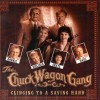 Product Image: The Chuck Wagon Gang - Clinging To A Saving Hand