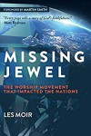 Product Image: Les Moir - Missing Jewel: The Worship Movement That Impacted The Nations