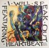Product Image: Heartbeat - I Will Speak Out: Songs For A New Generation Vol 2
