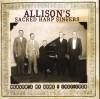 Allison's Sacred Harp Singers - Heaven's My Home: 1927-1928