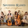 Product Image: Southern Raised - Make A Difference