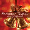Product Image: Southern Raised - Carol Of The Bells
