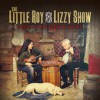 Product Image: The Little Roy And Lizzy Show - Good Time, Down Home