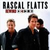 Product Image: Rascal Flatts - Rewind