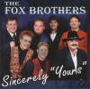 """Product Image: The Fox Brothers - Sincerely """"Yours"""""""