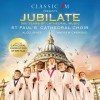 Product Image: St Paul's Cathedral Choir, Aled Jones - Jubilate: 500 Years Of Cathedral Music