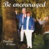 Product Image: Pauline & Alan - Be Encouraged